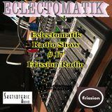 Eclectomatik Show #17