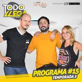 Todo Llega T5 Programa #15 (08-06-2016)