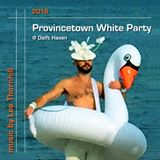 2016 Provincetown White Party @ Delft Haven