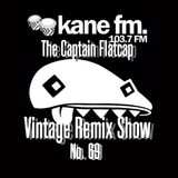 KFMP: Vintage Remix Show - Show 69 08-04-2016