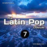 DJ Gian Latin Pop Clásicos Mix 7
