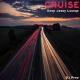 Cruise - Deep Jazzy Lounge