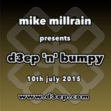D3EP 'N' BUMPY - live broadcast 10th July '15