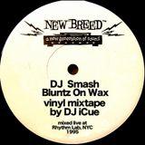 Bluntz On Wax (exclusive vinyl mix tape by DJ I-Cue)