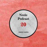 Neele Podcast #20 - Kikka Vara