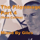 The Pilgrimage Part 4 (Ibiza Calling)