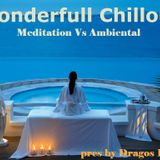 Wonderfull Chill Out Meditation Vs Ambiental mix pres by Dragos Popa