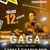 Gaga - Live @ Jam Klub Tiszaújváros 2013.07.12.