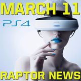 PlayStation VR press conference predictions - Raptor News March 11