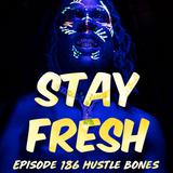 Adventure #186 Hustle Bones w/ NEW DUCKWRTH|LE77|KAMAIYAH|SHAKASHAMS|SAMPA|FREDDIE&MADLIB