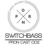 SWITCHBASS- PRON CAST 002