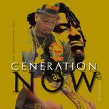 Generation Now 2:Nipsey Hussle, Mozzy, Berner, Dizzy Wright, Philthy Rich