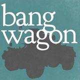 Bangwagon 100 - Anniversary show