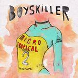 Boyskiller - MicroTropical Mixtape vol.2