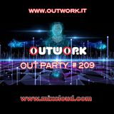 Outwork - Out Party #209