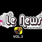 Le News by Dj Douxx Vol.3