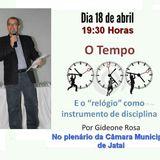 Palestra - O tempo ...E o relógio como instrumento de disciplina - Ministrada por Gideone Rosa