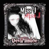 DEVIL INSIDE dj miss J