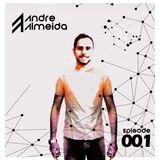 Andre Almeida - Radio Episode #001