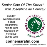 Connemara Community Radio - 'Senior Side Of The Street' with Josephine de Courcey - 25feb2018
