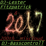 DJ Lester Fitzpatrick & DJ Basscontroll  (1st collab- 200th mixcloud)