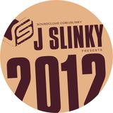 J Slinky presents...Twenty Twelve