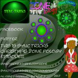 sync tricks presents zone fology episode 10 (christmas special) 5th of december 2017