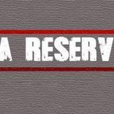 La Reserva programa #17 220814