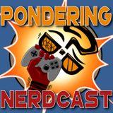 Pondering Nerdcast Episode 40: Full of Lies
