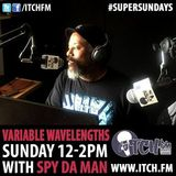 26th March 2017 #VariableWavelengths #ItchFM #SuperSundays 12:00-14:00