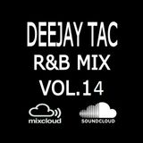 R&B Mix Vol.14 _ DEEJAY TAC