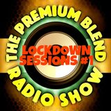 The Premium Blend Radio Show - Lockdown Sessions #1 - New Indie/Alternative Rock + All Vinyl DJ Mix
