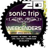 KASPER / MC KRIBA / MC AKIRA / LIVE / FULL SET / SONIC TRIP & WEEKENDERS / LORDIS CLUB / 26.02.16
