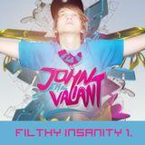 John The Valiant-Filthy Insanity 1.