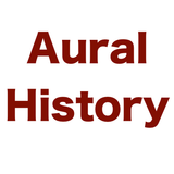 Aural History - Show 30