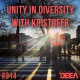 Kristofer - Unity in Diversity 314 @ Radio DEEA (17-01-2015)
