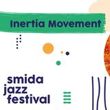 Inertia Movement Episode 46 - ROTP7 Romanian Jazz Archives @ Smida Jazz Fest, Aug 18 2019