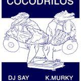 Dj.Say @ Moroder Sound Club - Cocodrilos (Música Nómada)