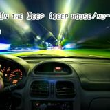 Driving In the Deep (Dj Set-Deep house/nu-Disco)