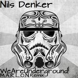 Nils Denker - We are Underground (M.A.R.L.O.N. Remix)
