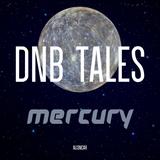 DNB TALES #069 MERCURY
