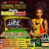 DatGyal Sound - Ifertari Learning Process Mixtape - August 2015