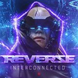 "REVERZE ""Interconnected"" - Miss K8 - Promo Mix"