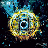 Hyper Beat Sessions 006 - Guestmix by DJ Milky.D