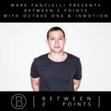 Mark Fanciulli Presents Between 2 Points with Octave One Album Sampler & Inmotion Music, Dec 2016