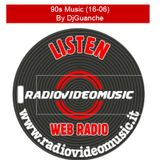 90s Music 16-06 By DjGuanche for RadioVideoMusic
