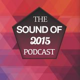 The Sound Of 2015 Podcast - February - Fergo