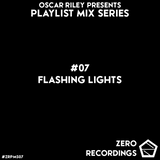 #07 - Flashing Lights