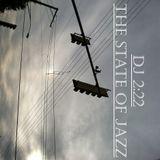 DJ 2:22 - The State Of Jazz, Vol. 25