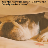 The_Midnight_Rambler_12_07_2018_Mostly_Under_Covers